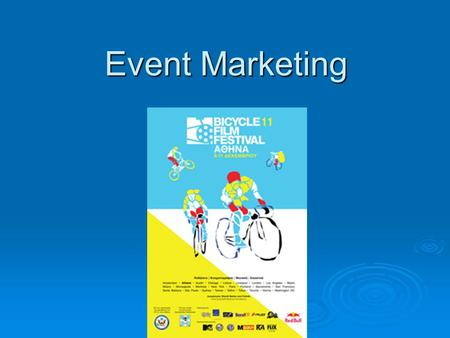 Event Marketing Event Marketing. Προϊόν  Ποδηλασία  Γιατί;