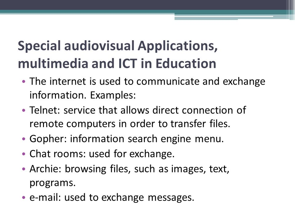 Special audiovisual Applications, multimedia and ICT in Education Wais: database searching, the acronym for wide area information server.