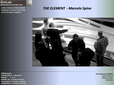 THE ELEMENT - Marcelo Spina