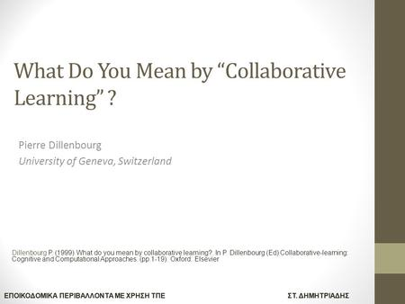 "What Do You Mean by ""Collaborative Learning"" ?"
