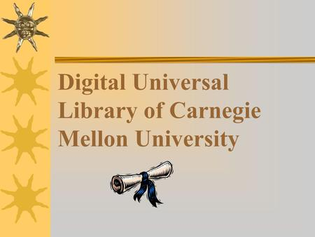 Digital Universal Library of Carnegie Mellon University.