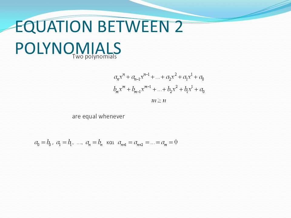 NUMERICAL VALUE OF A POLYNOMIAL In order to find the value of the polynomial, we replace the X with a certain real number r The expression that forms is called numerical value of the polynomial for X=r