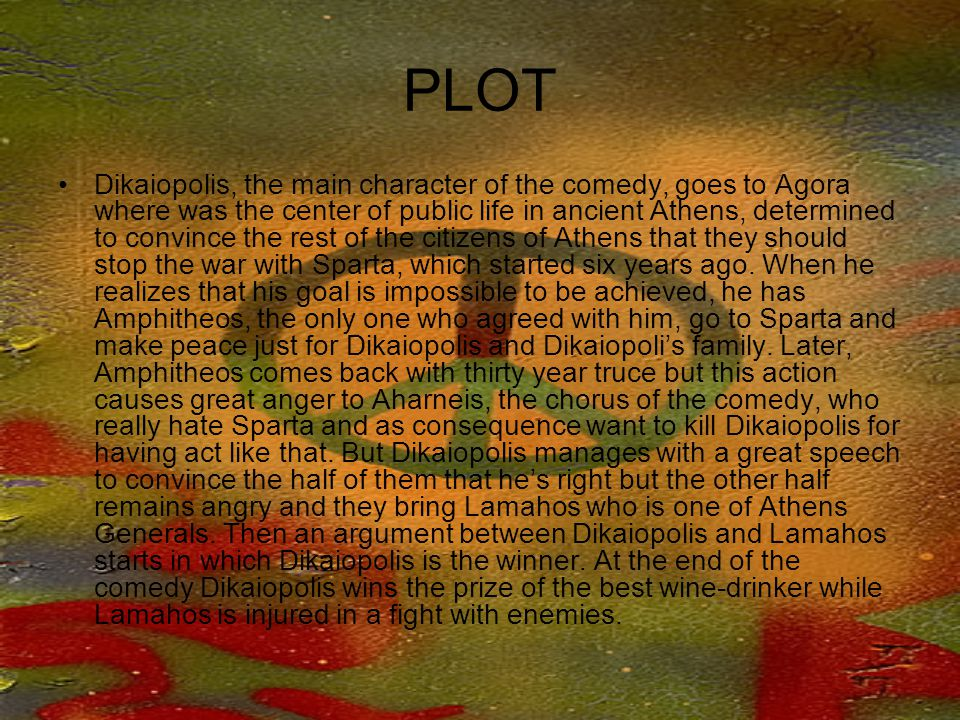 In the parts below of aristophane's comedy aharneis peace is promoted: