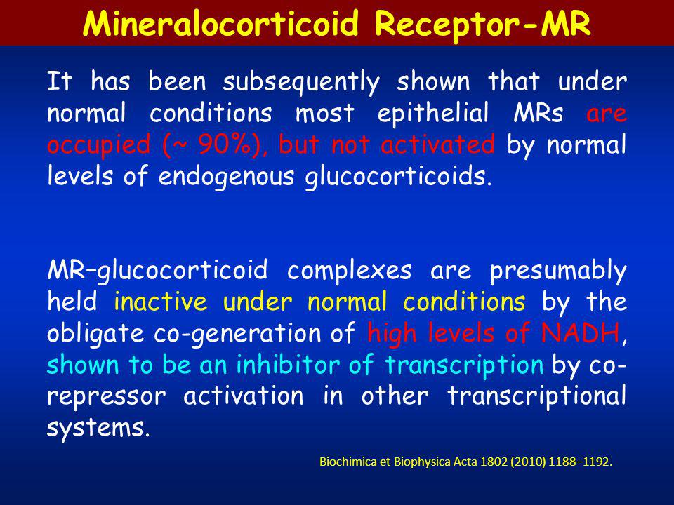 Mineralocorticoid Receptor-MR Under conditions of tissue damage, reactive oxygen species generation and intracellular redox change, cortisol becomes a mineralocorticoid receptor agonist, in the vessel wall and heart, mimicking the deleterious effects of elevated aldosterone inappropriate for salt status.