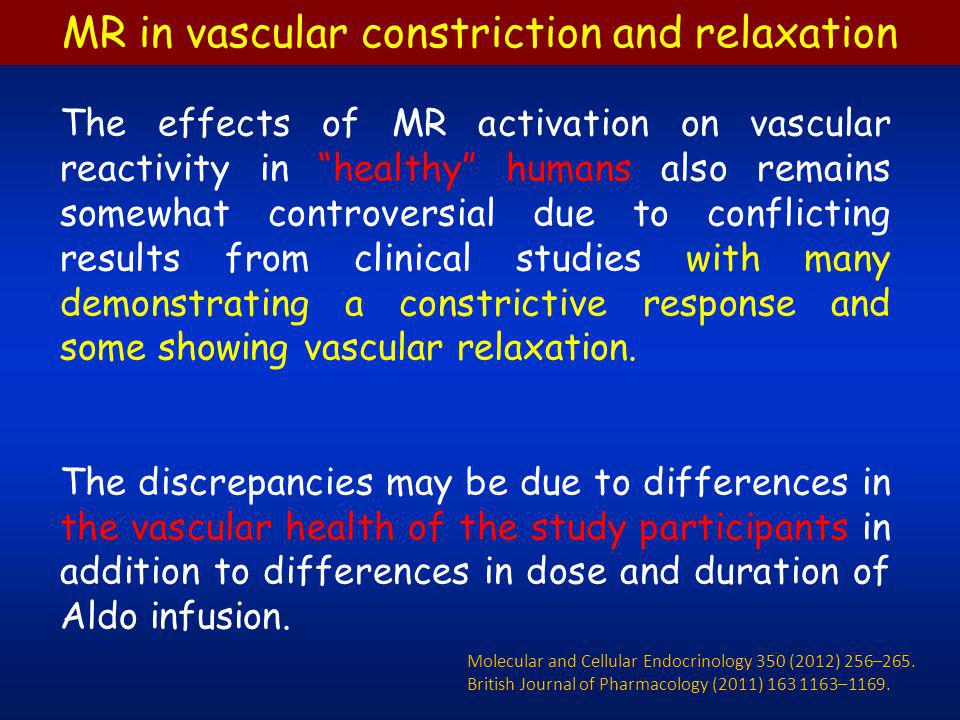 When patients with underlying cardiovascular diseases are studied, including patients with atherosclerosis, heart failure, and hypertension, the data are quite consistent with MR-activation promoting increased systemic vascular resistance and reduced forearm blood flow.