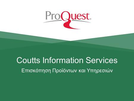 Coutts Information Services Επισκόπηση Προϊόντων και Υπηρεσιών.