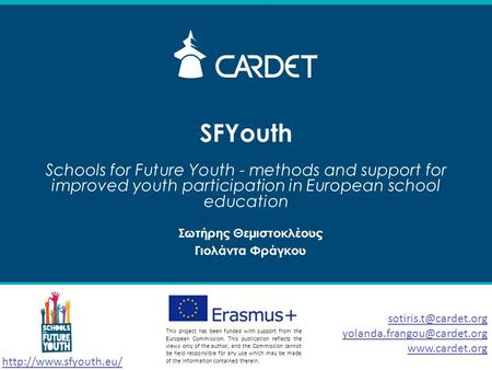 SFYouth Schools for Future Youth - methods and support for improved youth participation in European school education  This project.