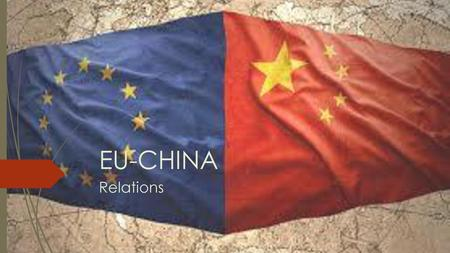 EU-CHINA Relations.
