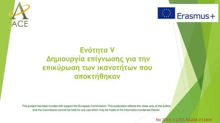 This project has been funded with support the European Commission