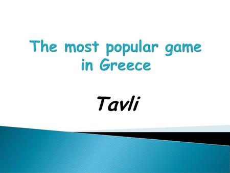 The most popular game in Greece