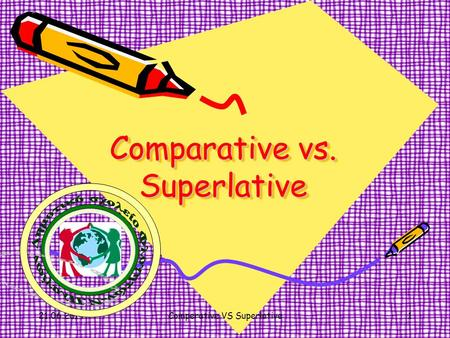 Comparative vs. Superlative