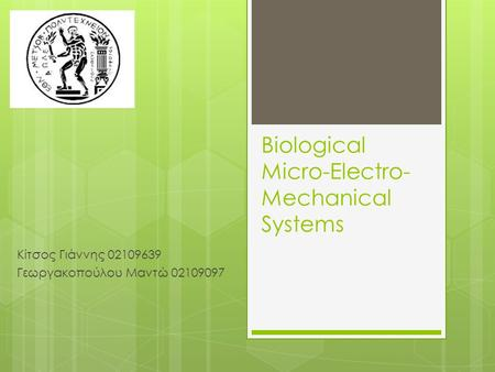 Biological Micro-Electro-Mechanical Systems