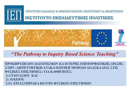 """The Pathway to Inquiry Based Science Teaching"""