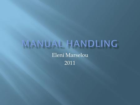 Manual handling Eleni Marselou 2011.