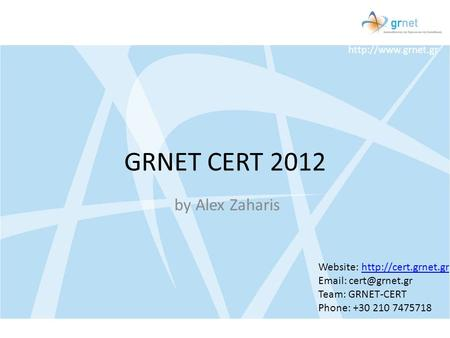 GRNET CERT 2012 by Alex Zaharis Website: