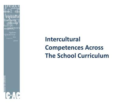 Intercultural Competences Across The School Curriculum.