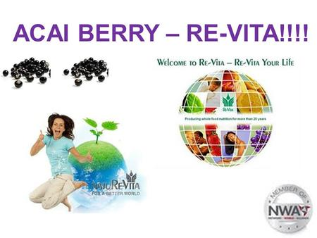 ACAI BERRY – RE-VITA!!!!.