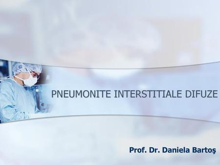 PNEUMONITE INTERSTITIALE DIFUZE