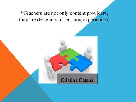 """Teachers are not only content providers,"