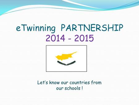 eTwinning PARTNERSHIP
