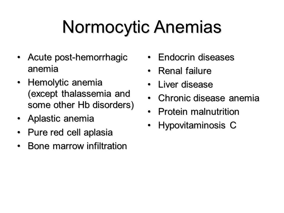 Normocytic Anemias Acute post-hemorrhagic anemia