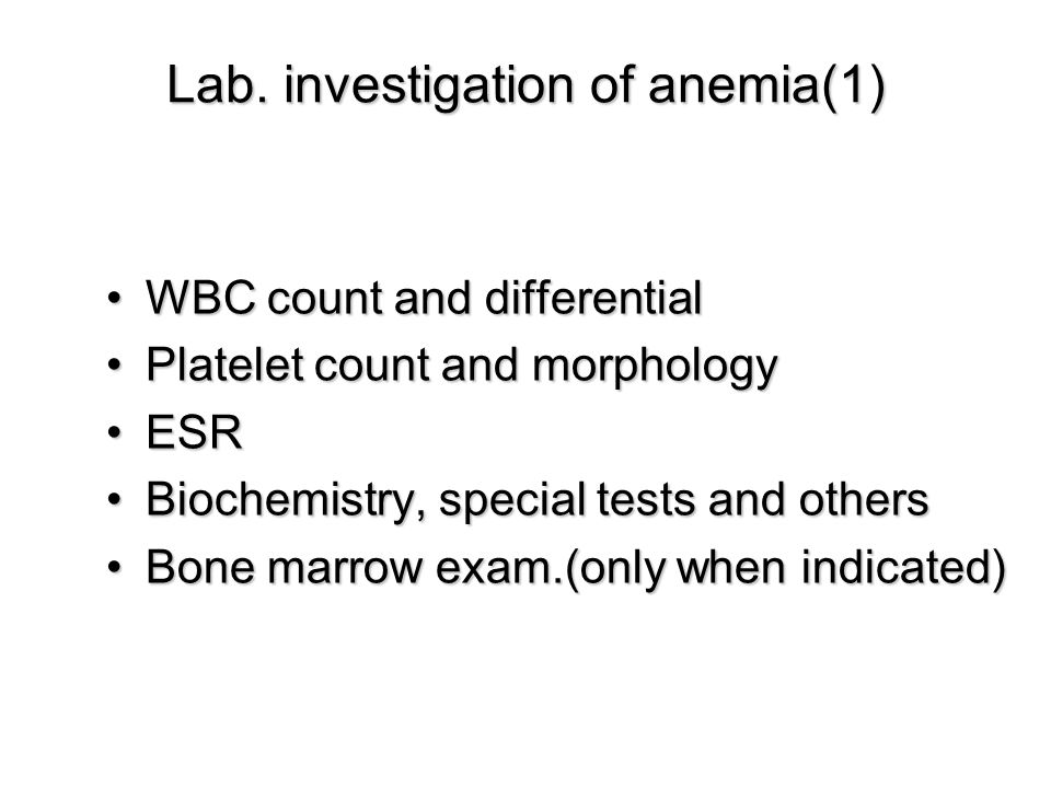 Lab. investigation of anemia(1)