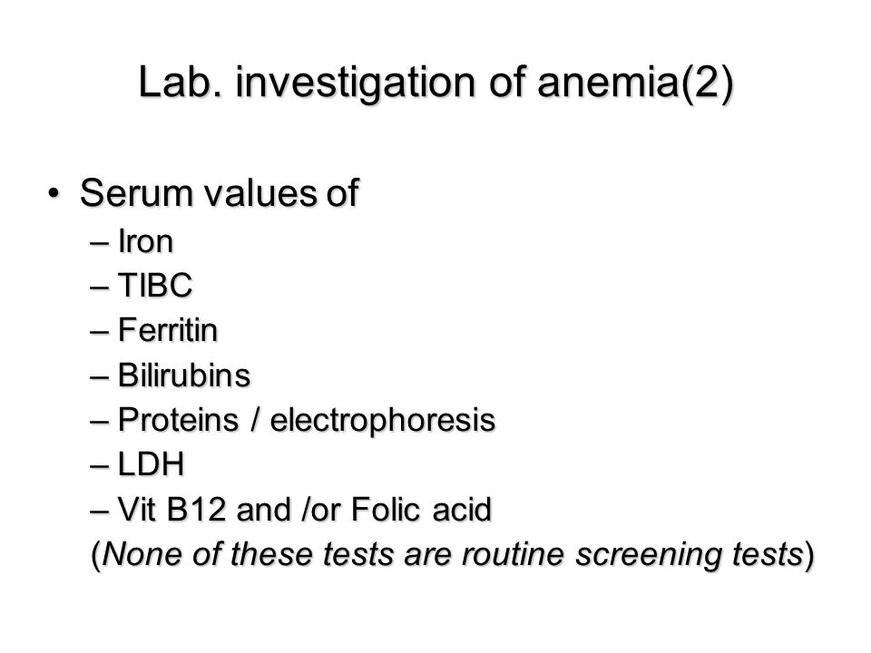 Lab. investigation of anemia(2)