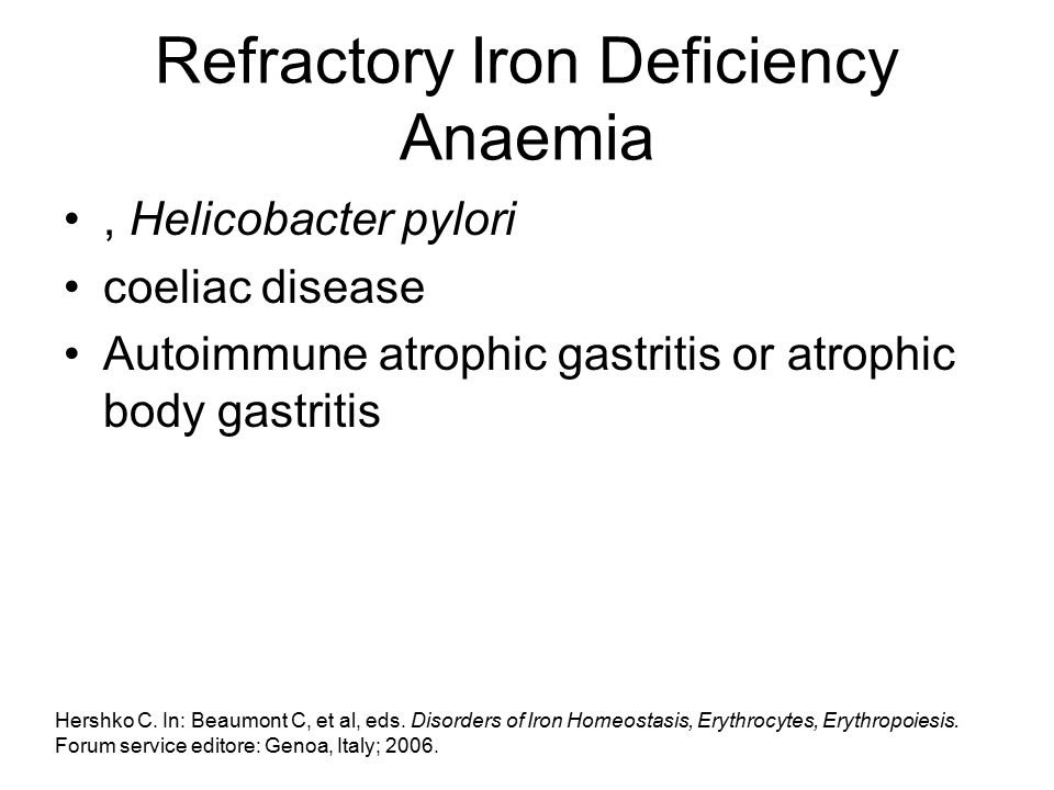 Refractory Iron Deficiency Anaemia