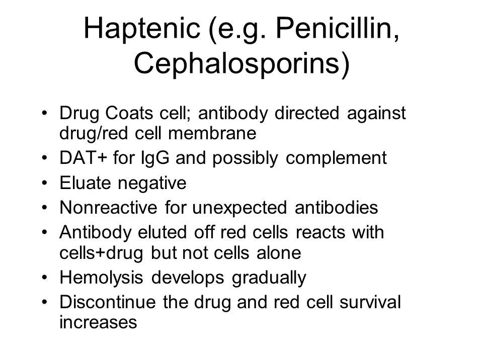 Haptenic (e.g. Penicillin, Cephalosporins)