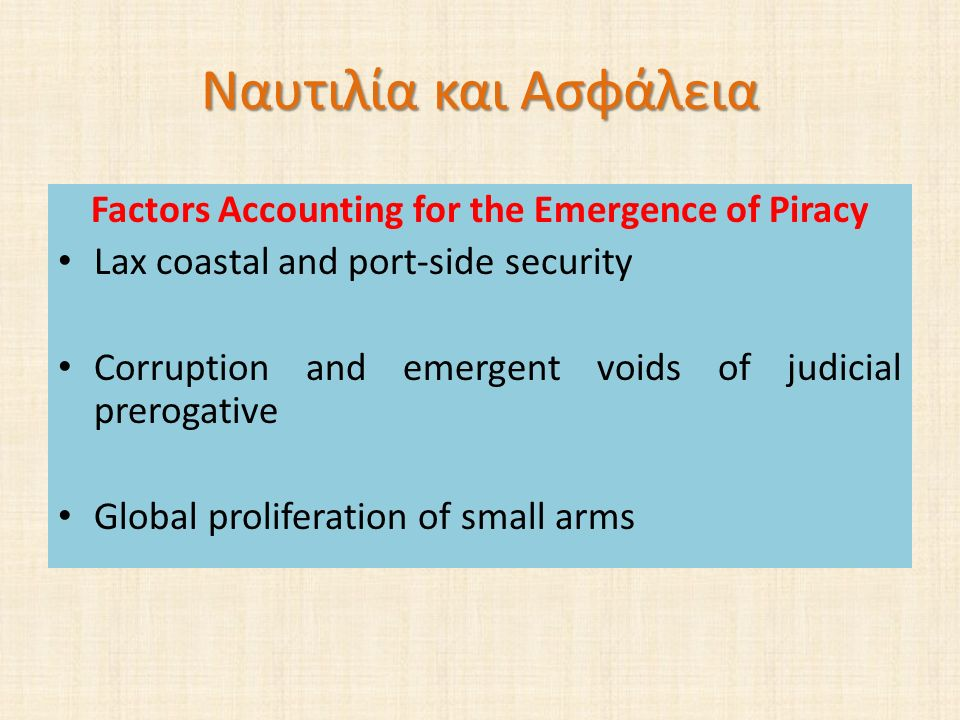 Factors Accounting for the Emergence of Piracy