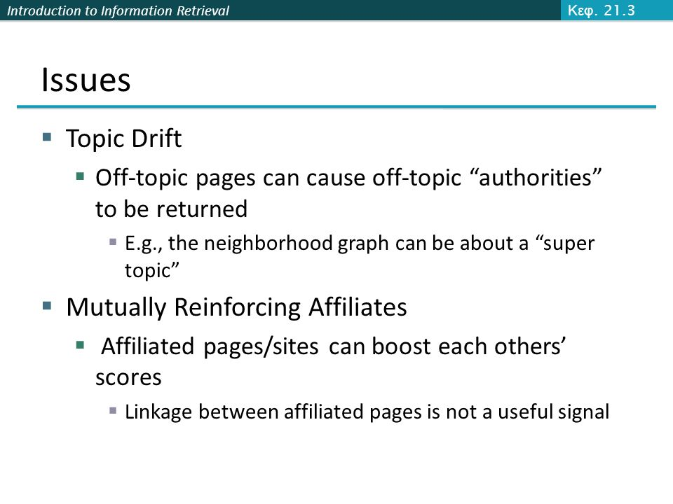 Issues Topic Drift Mutually Reinforcing Affiliates