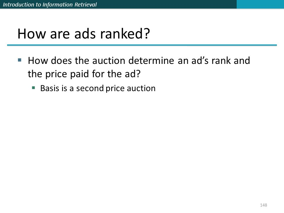How are ads ranked. How does the auction determine an ad's rank and the price paid for the ad.