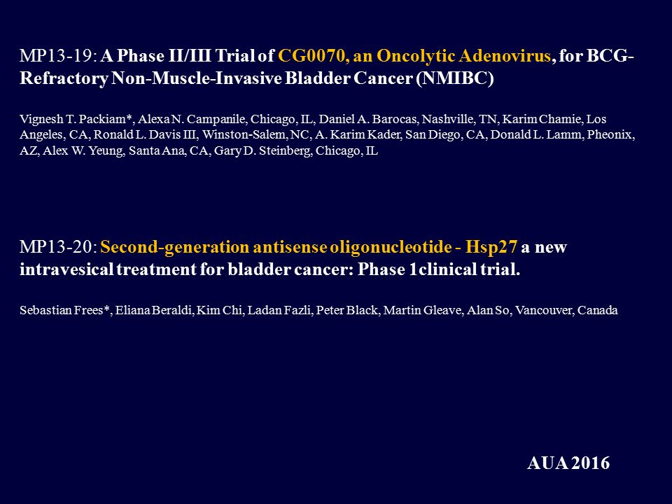 MP13-19: A Phase II/III Trial of CG0070, an Oncolytic Adenovirus, for BCG-Refractory Non-Muscle-Invasive Bladder Cancer (NMIBC)