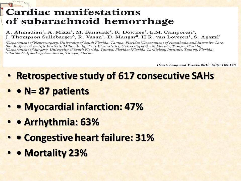 Retrospective study of 617 consecutive SAHs