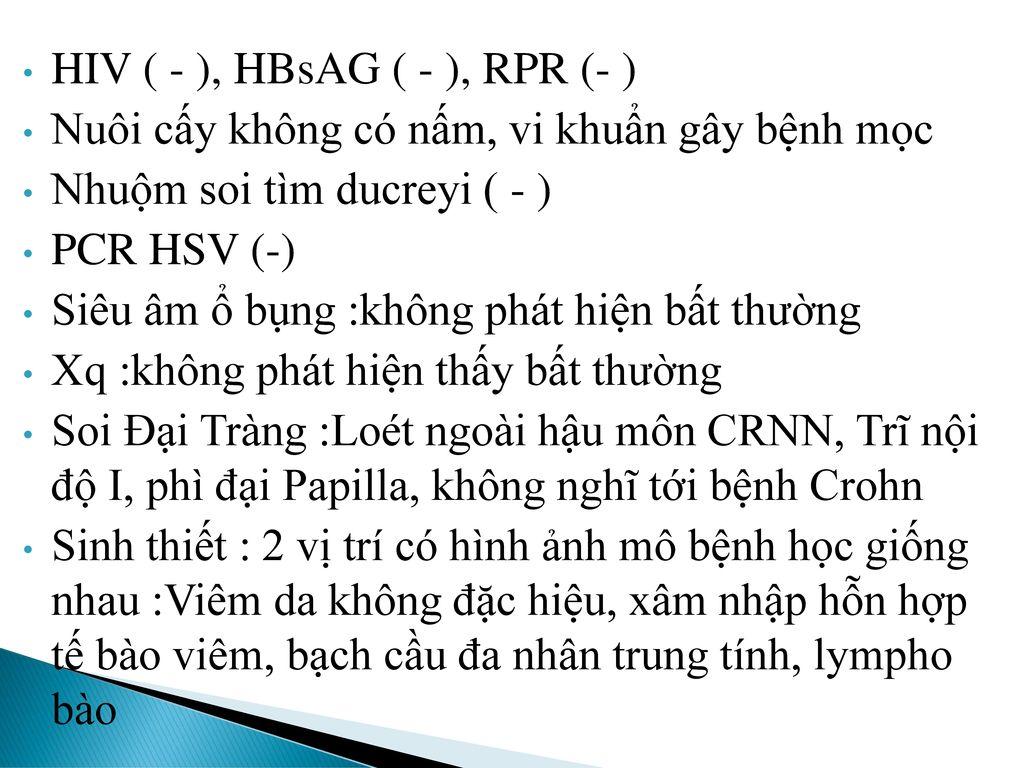 HIV ( - ), HBsAG ( - ), RPR (- )