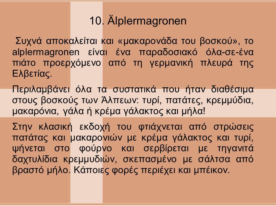 10. Älplermagronen