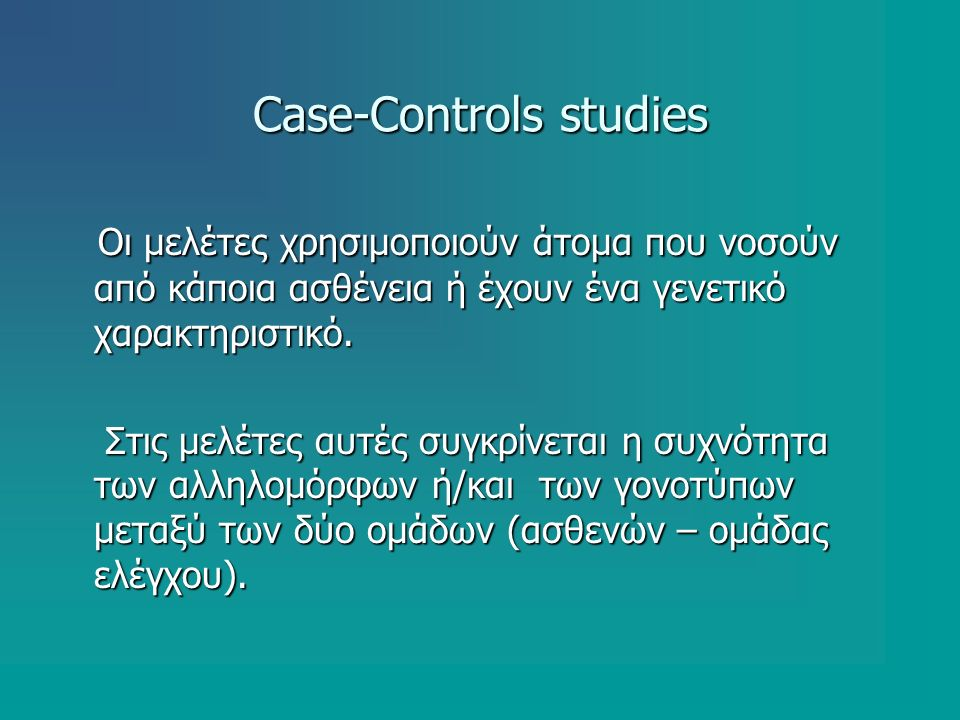 Case-Controls studies