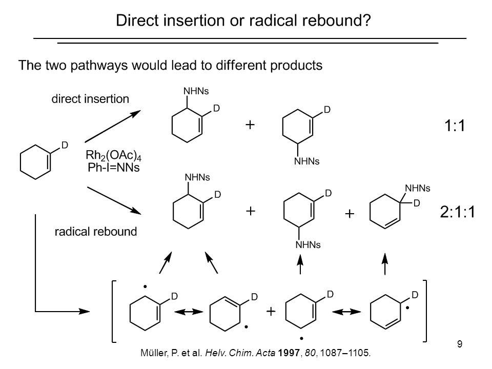 Müller, P. et al. Helv. Chim. Acta 1997, 80, 1087–1105.