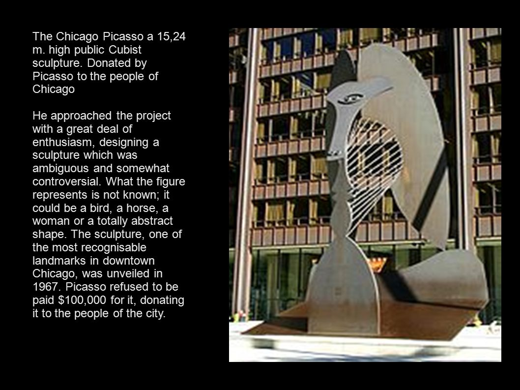 The Chicago Picasso a 15,24 m. high public Cubist sculpture