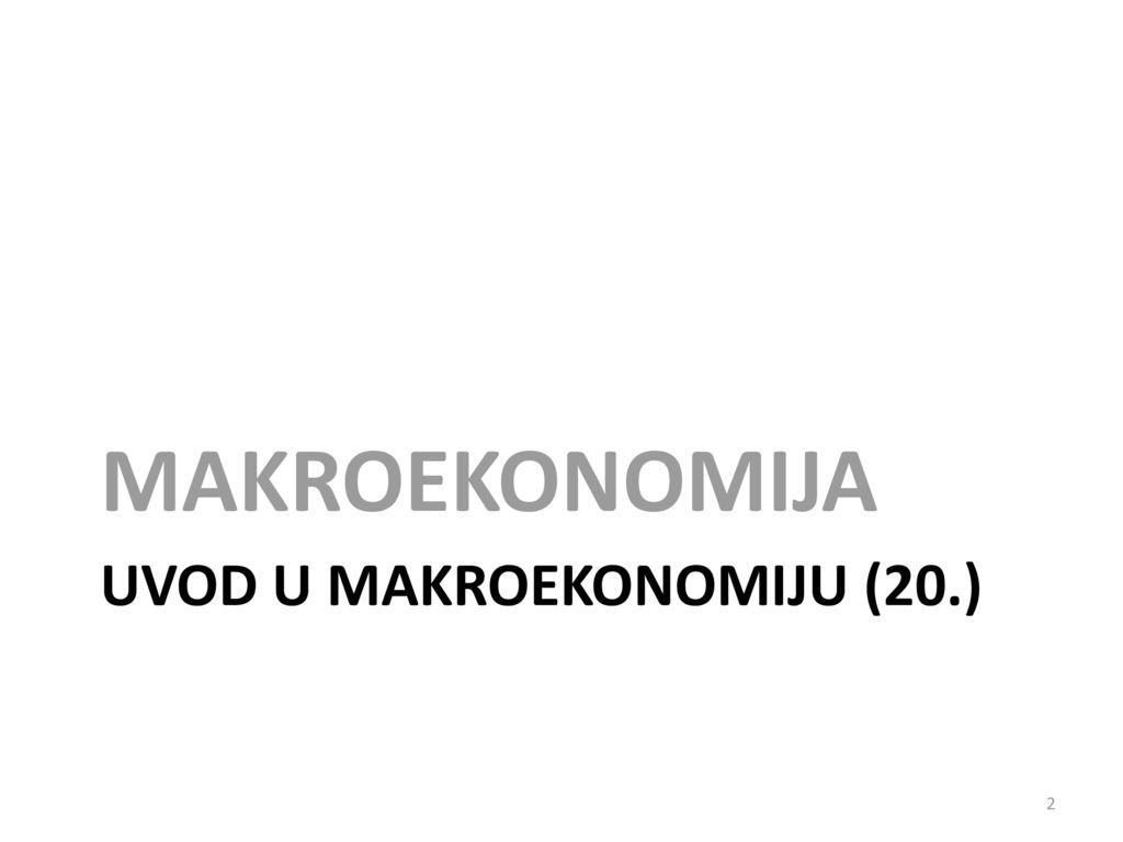 Uvod u makroekonomiju (20.)