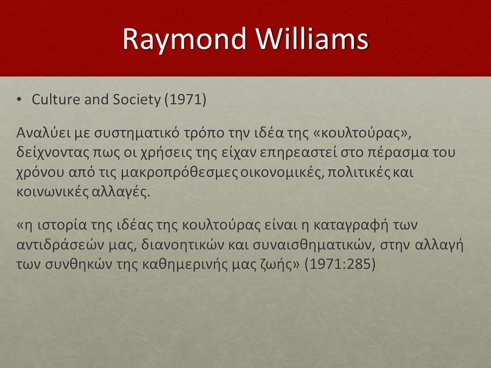 Raymond Williams Culture and Society (1971)