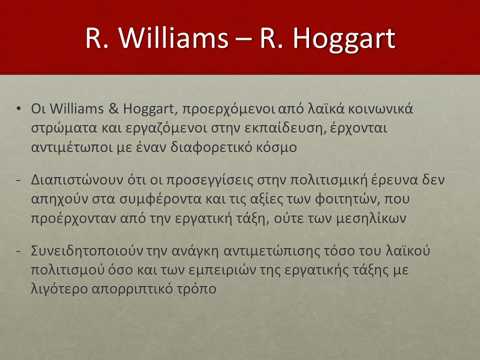 R. Williams – R. Hoggart