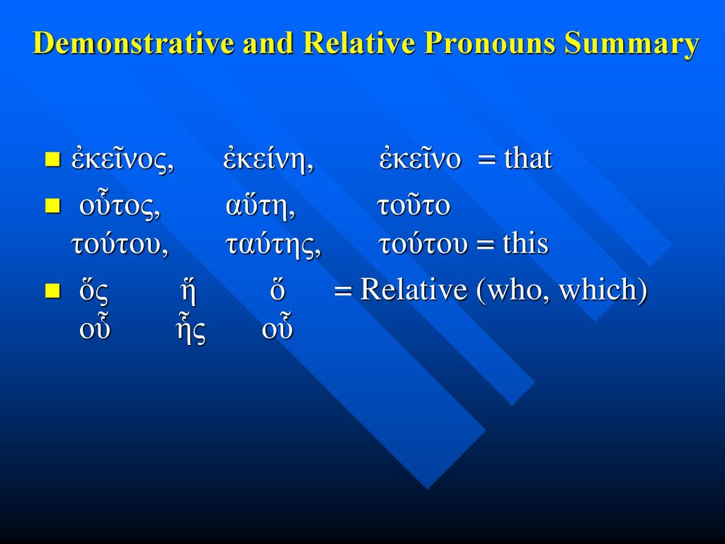 Demonstrative and Relative Pronouns Summary