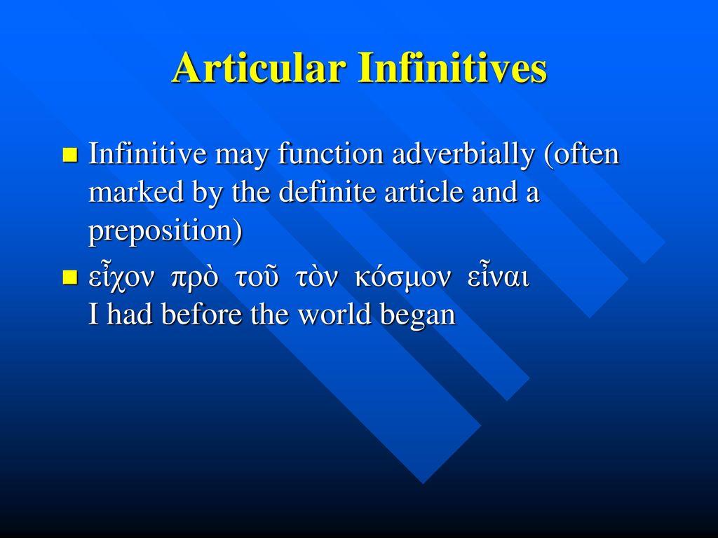 Articular Infinitives