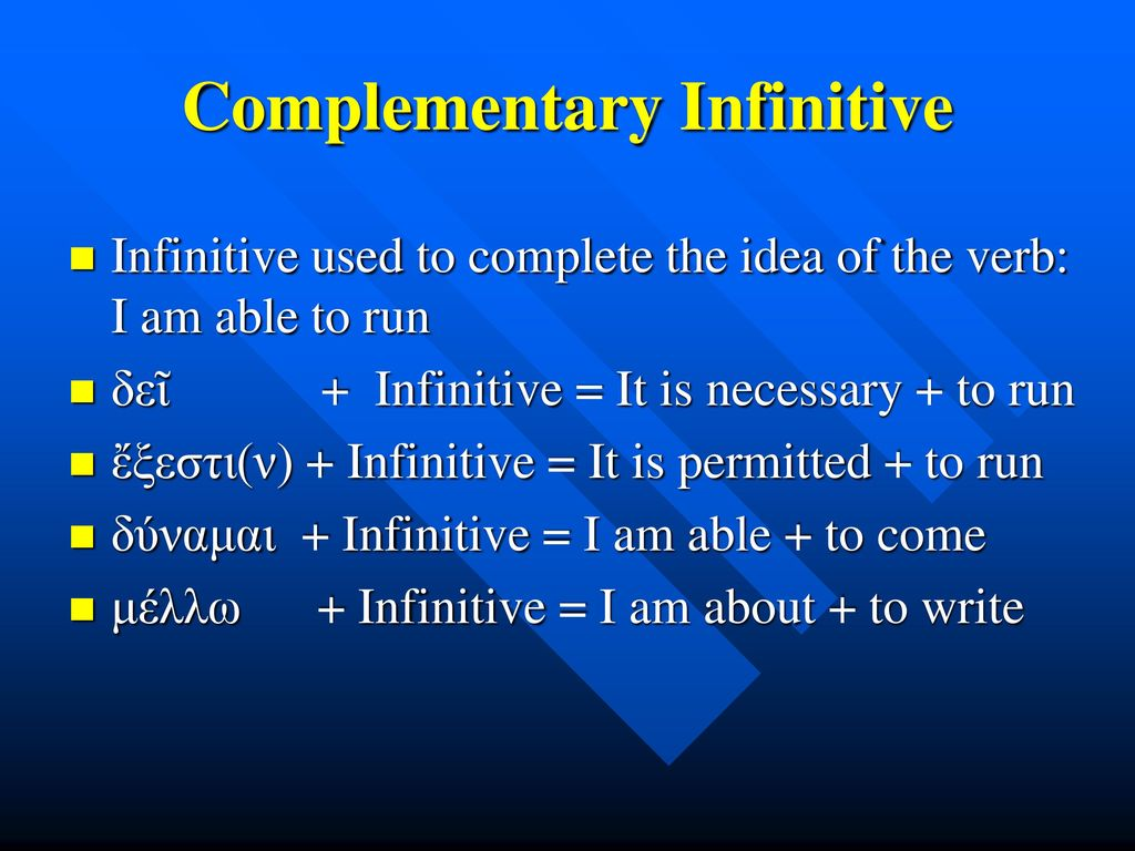 Complementary Infinitive