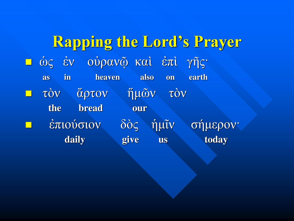 Rapping the Lord's Prayer