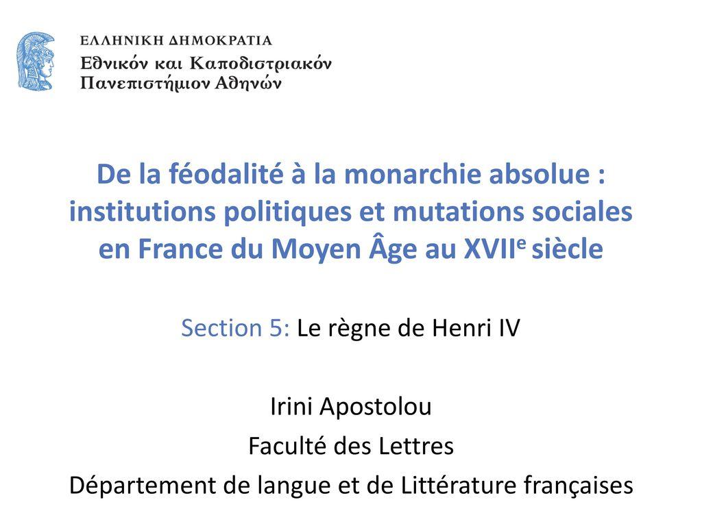 De la féodalité à la monarchie absolue : institutions politiques et mutations sociales en France du Moyen Âge au XVIIe siècle