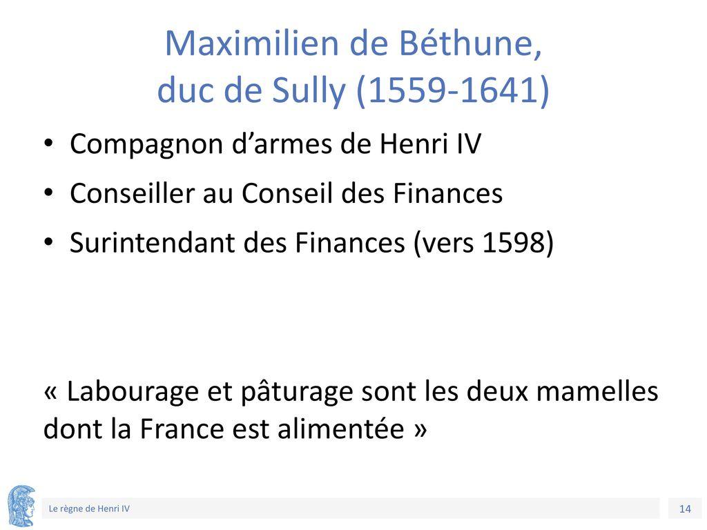 Maximilien de Béthune, duc de Sully (1559-1641)