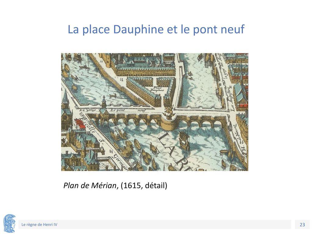 La place Dauphine et le pont neuf
