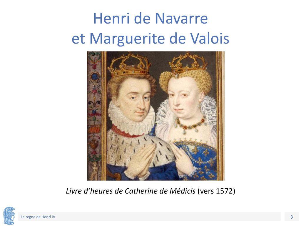 Henri de Navarre et Marguerite de Valois